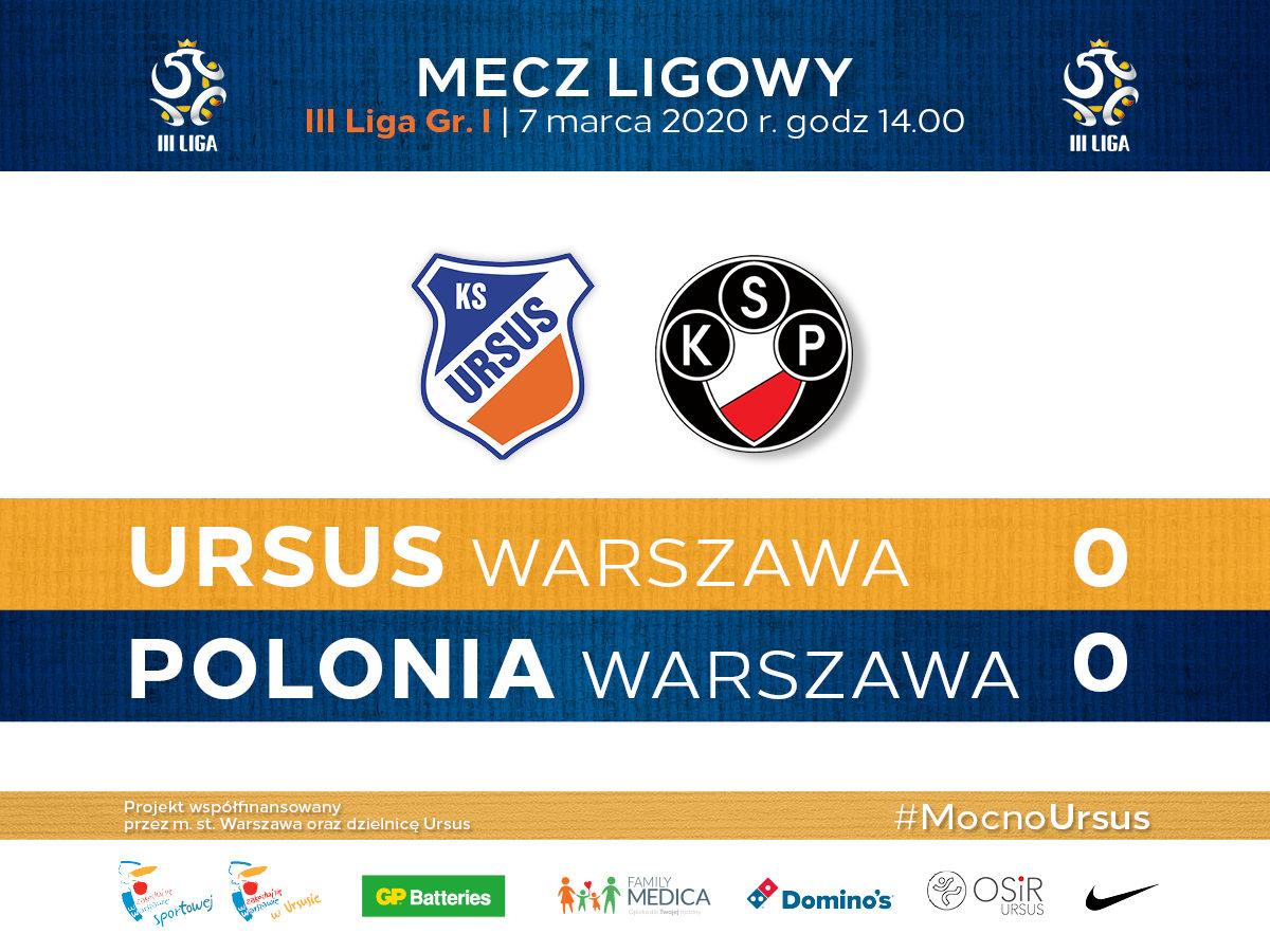 Ursus Warszawa vs Polonia Warszawa