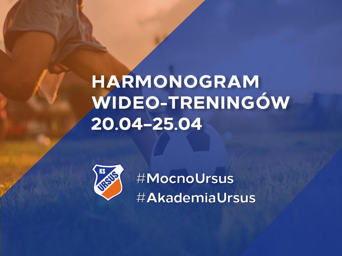 Harmonogram treningów Wideo Akademii KS Ursus Warszawa od 20 kwietnia 2020 r.