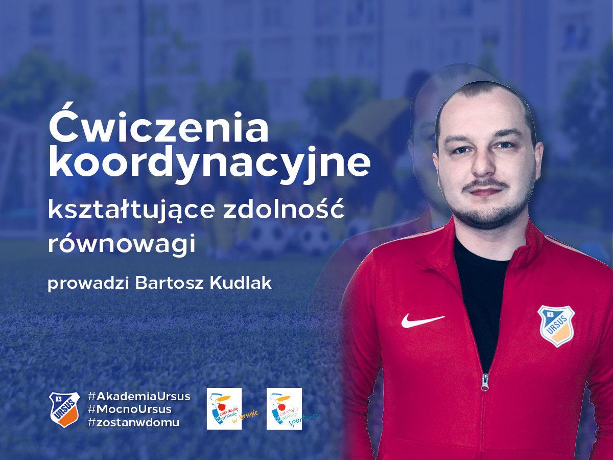 trening Bartosz Kudlak