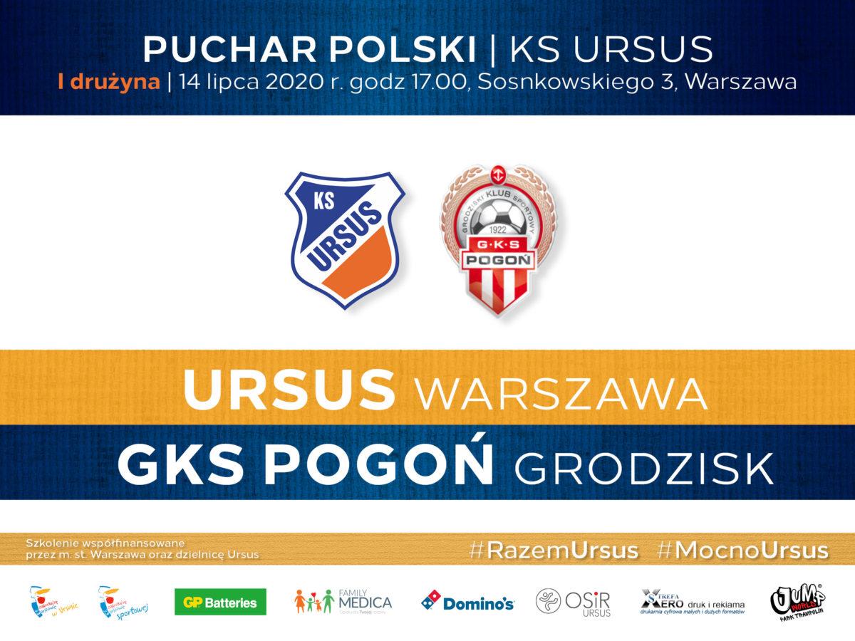 Mecz Pucharu Polski Ursus Warszawa vs Pogon Grodzisk