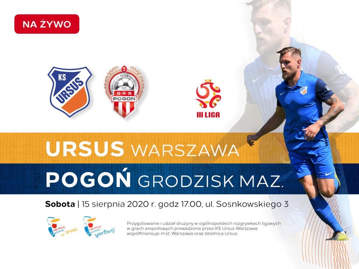 KS Ursus vs Pogoń Grodzisk Mazowiecki - live