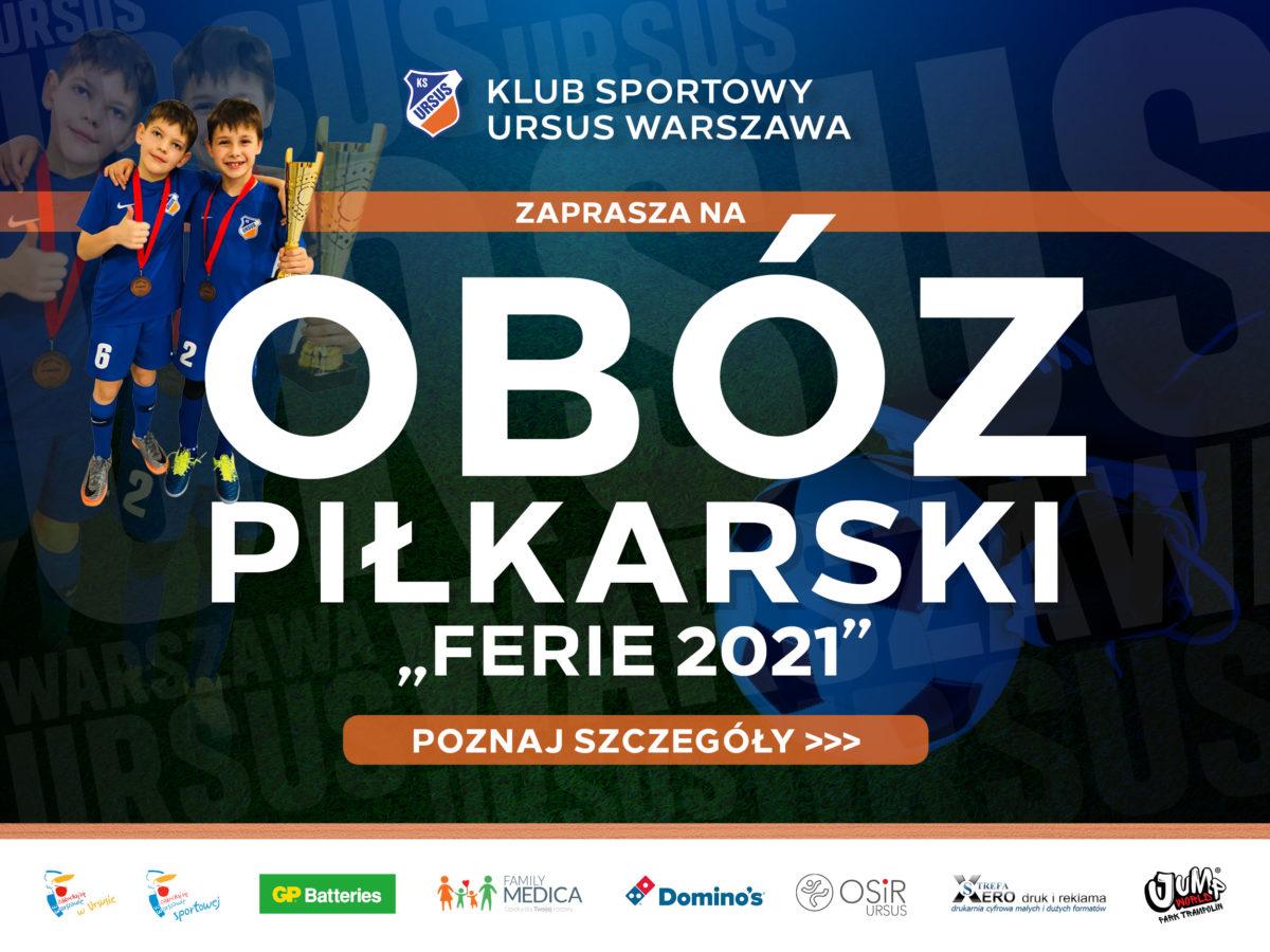 "Obóz piłkarski KS Ursus ""Ferie 2021"""