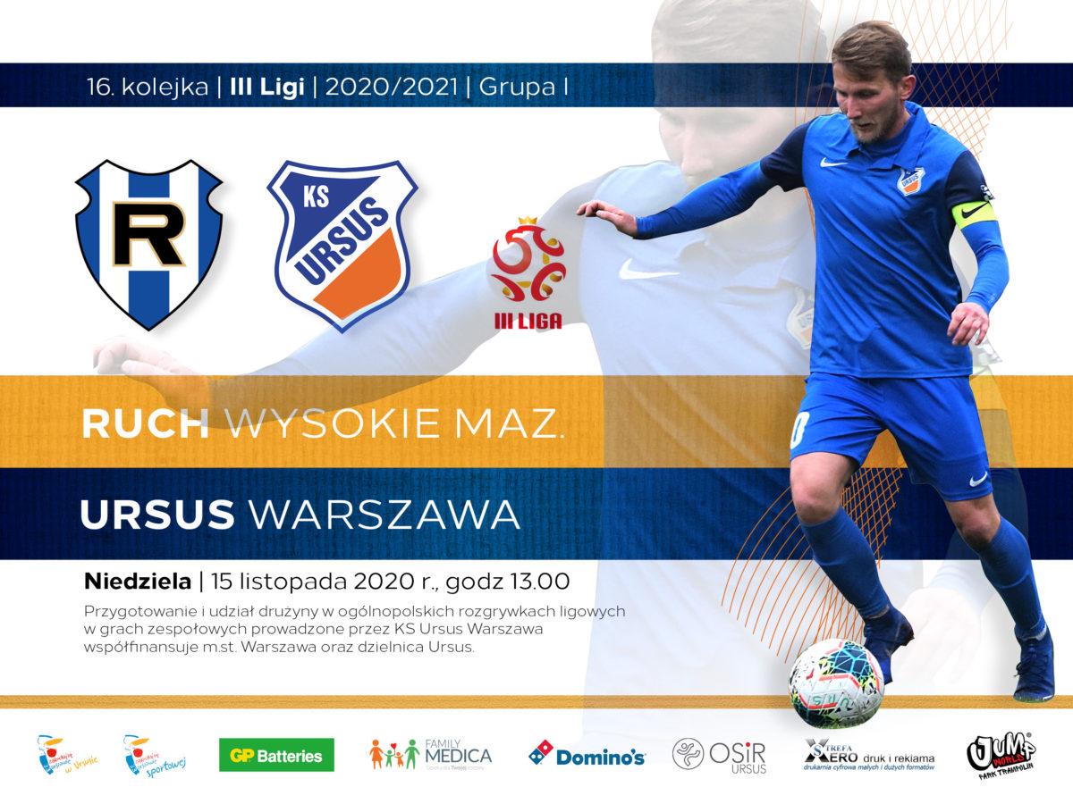 Ruch Wysokie vs Ursus Warszawa