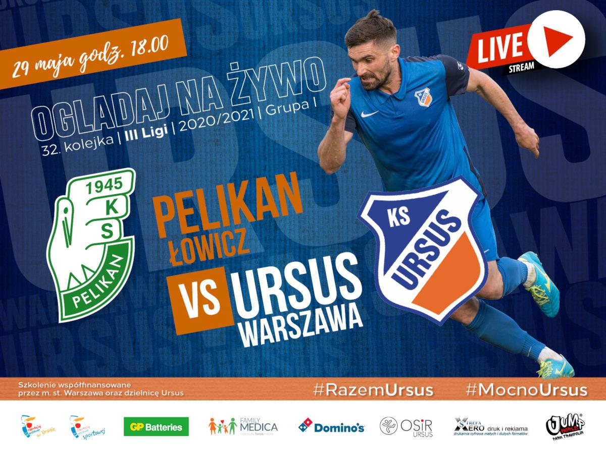 Pelikan Łowicz vs Ursus Warszawa live