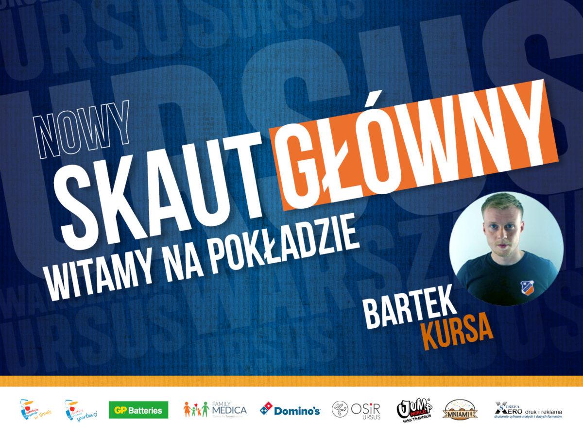 Skaut główny KS Ursus Bartek Kursa