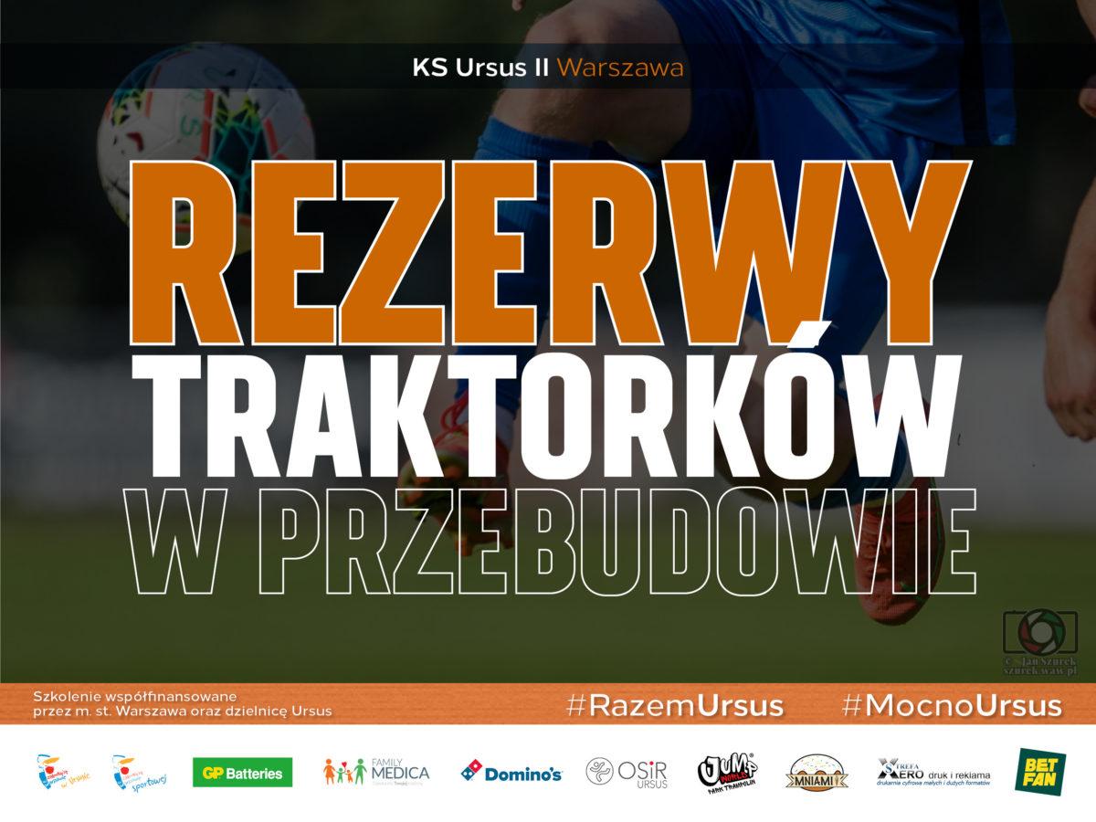 Rezerwy KS Ursus Warszawa