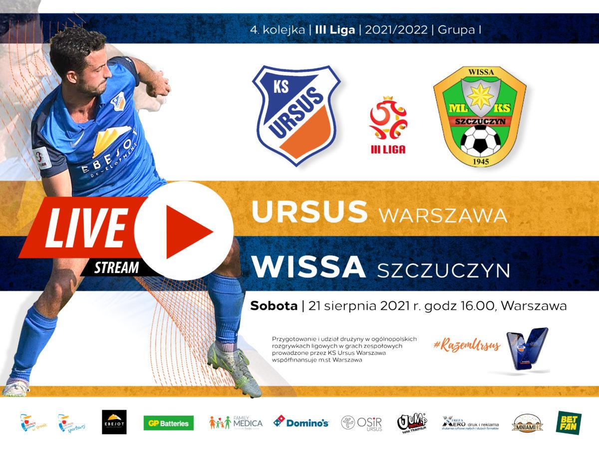 Ursus vs Wissa Szczuczyn Live