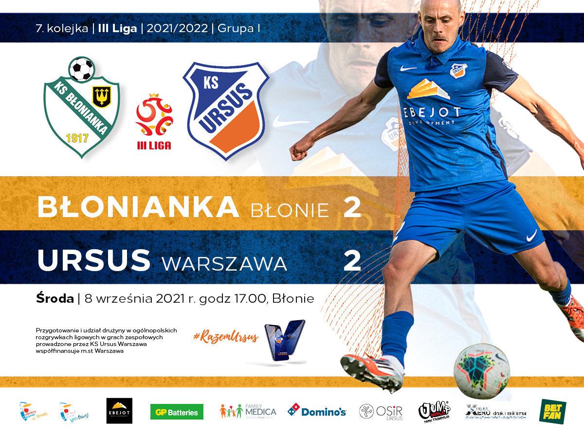 Błonianka Błonie vs Ursus Warszawa wynik